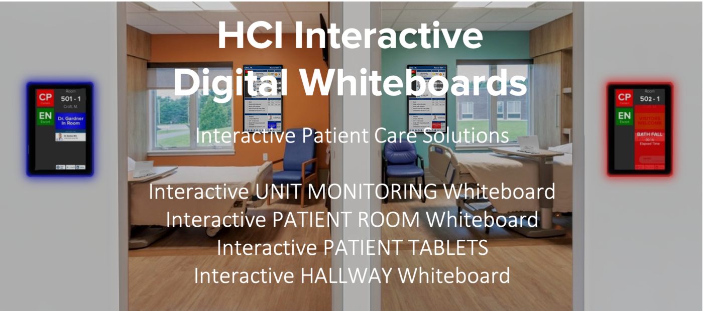 HCI DIgital Interactive Whiteboards work with MediaCare to provide anintegrated loop of patient engagement, education and entertainment.